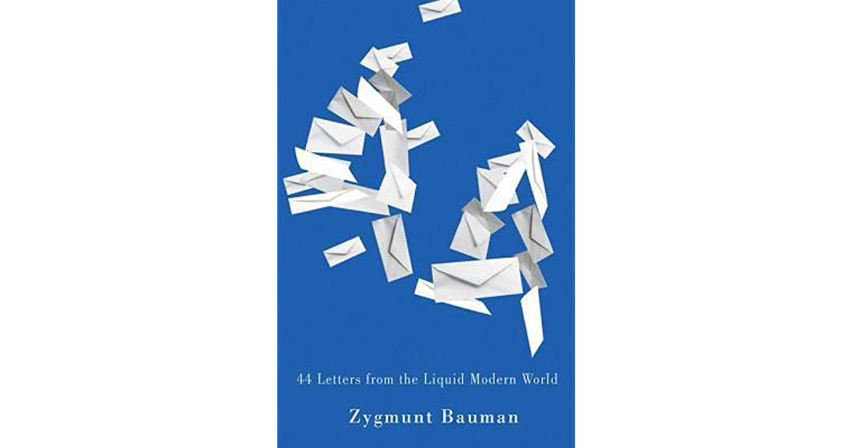 44 letters from the liquid modern world by zygmunt bauman 5 star 44 letters from the liquid modern world by zygmunt bauman 5 star ratings fandeluxe