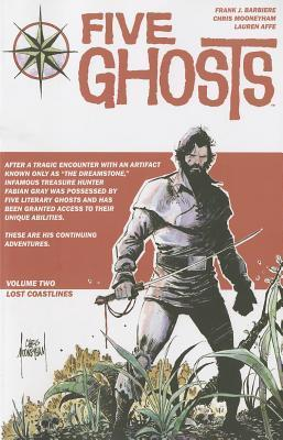 Five Ghosts, Volume Two: Lost Coastlines