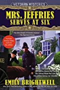Mrs. Jeffries Serves at Six: A Victorian Mystery