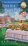 Town in a Sweet Pickle (A Candy Holliday Mystery, #6)