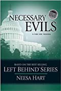 Necessary Evils (Left Behind Political #3)