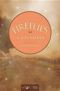 Fireflies in December (Calloway Summers #1)