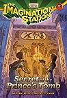 Secret of the Prince's Tomb (Imagination Station #7)