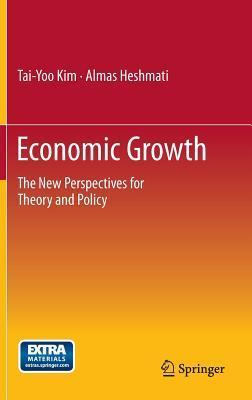 Economic Growth The New Perspectives for Theory and Policy