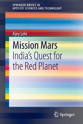 Mission Mars India's Quest for the Red Planet
