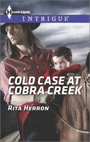 Cold Case at Cobra Creek by Rita Herron