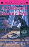 A Dark and Stormy Knit (Black Sheep Knitting Mysteries, #6)