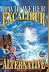 The Excalibur Alternative (Earth Legions, #3)