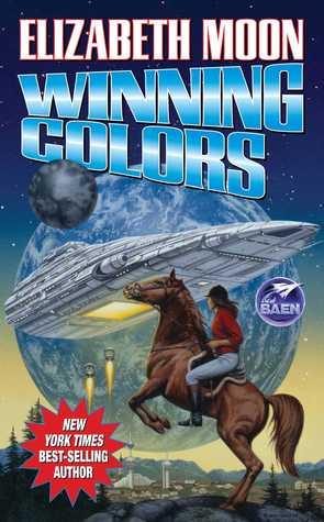 Winning Colors by Elizabeth Moon