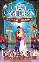 A Civil Campaign (Vorkosigan Saga, #12)