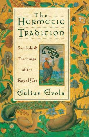 Julius Evola - The Hermetic Tradition