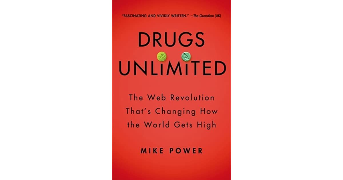Drugs Unlimited: The Web Revolution That's Changing How the