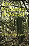 The Enchanter of Rangel (Child of War, #1)