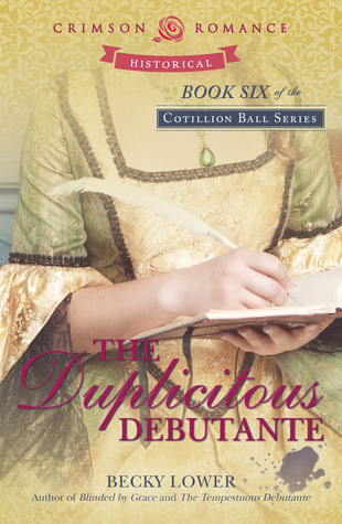 The Duplicitous Debutante (Cotillion Ball #6)