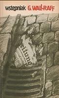 """Wstępniak: człowiek, który był w """"Bildzie"""" Hansem Esserem"""