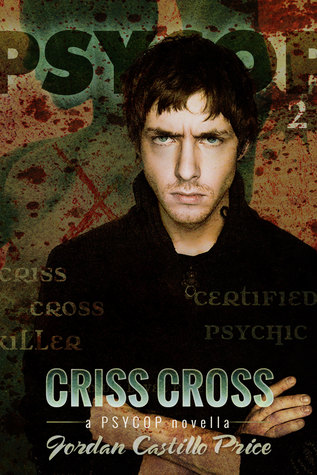 Criss Cross by Jordan Castillo Price