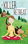 A Killer Retreat (Downward Dog Mystery, #2)