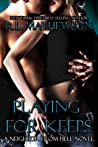 Playing for Keeps (Neighbor from Hell, #1) audiobook download free