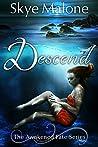 Descend (Awakened Fate, #2)