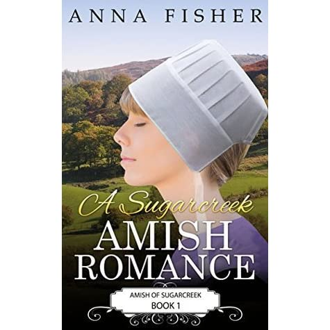 A Sugarcreek Amish Romance By Anna Fisher