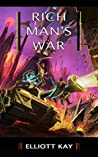 Rich Man's War (Poor Man's Fight, #2)