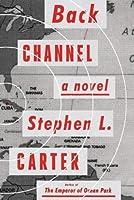 Back Channel: A novel