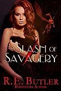 A Slash of Savagery