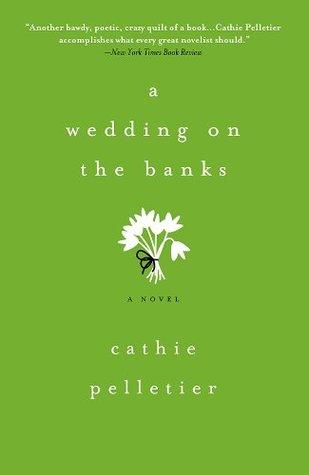A Wedding on the Banks (Mattagash, #2)