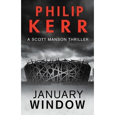 January window scott manson 1 by philip kerr reviews for Window quotes goodreads