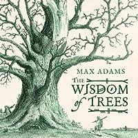 The Wisdom of Trees