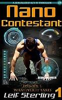 Whatever It Takes (Nano Contestant #1)