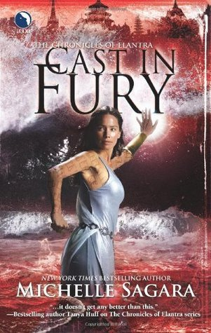 Cast in Fury (Chronicles of Elantra #4)