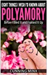 Eight Things I Wish I'd Known About Polyamory: Before I Tried It and Frakked It Up