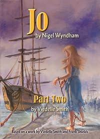 JO – by Nigel Wyndham: Part Two