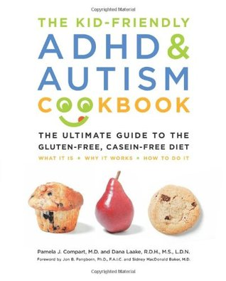 The Kid-Friendly ADHD & Autism Cookbook: The Ultimate Guide