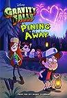Gravity Falls: Pining Away (Gravity Falls Chapter Book)