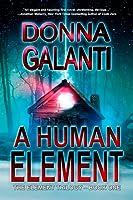 A Human Element (The Element Trilogy, #1)
