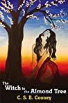 The Witch in the Almond Tree (Witch's Garden, #1)
