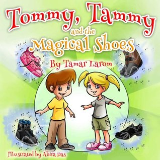 Tommy, Tammy and the Magical Shoes