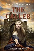 The Caller (Shadowfell #3)