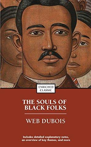 The Souls of Black Folk (Enriched Classics)