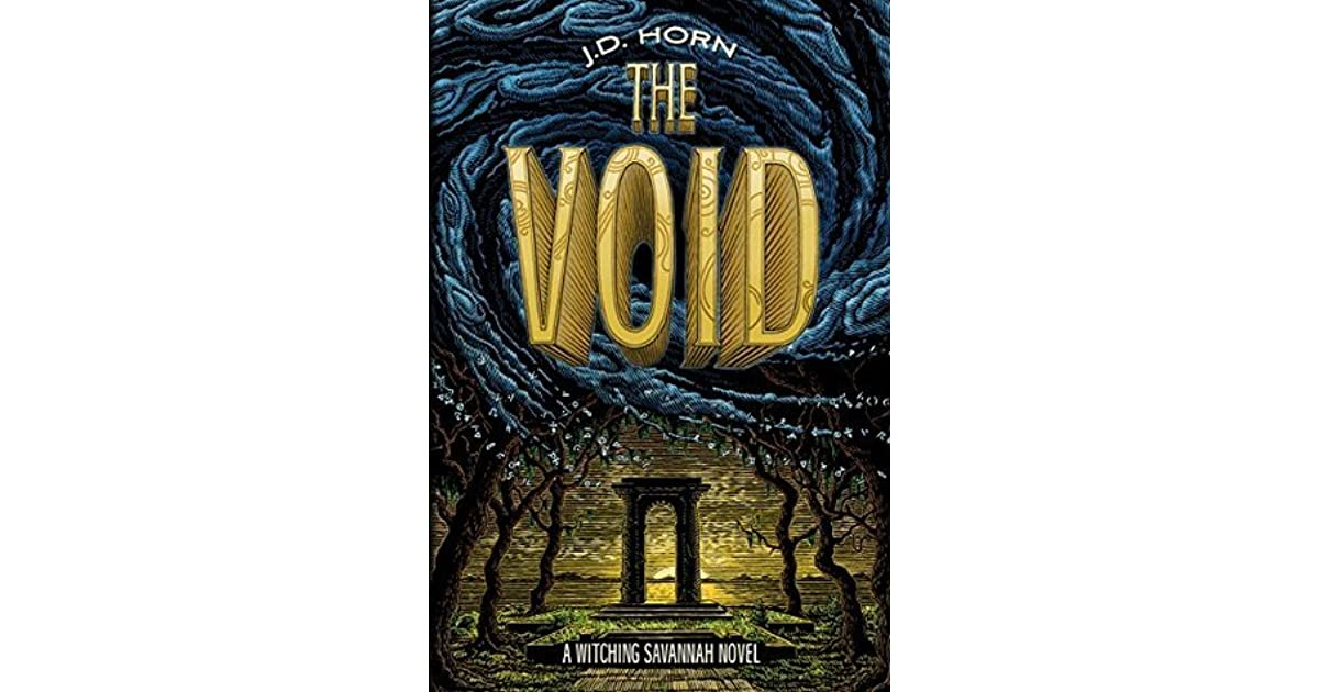 The Void Witching Savannah 3 By Jd Horn