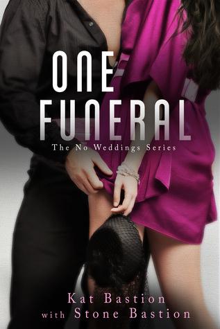 One Funeral (No Weddings, #2)