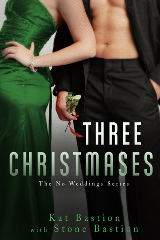Three Christmases by Kat Bastion