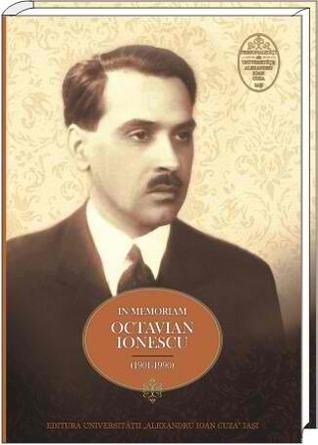 In memoriam Octavian Ionescu: (1901-1990)