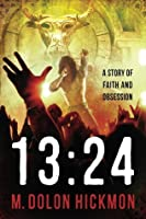 1324: A Story of Faith and Obsession