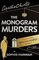 The Monogram Murders (New Hercule Poirot Mysteries, #1)