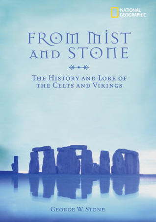 From Mist and Stone: The Folklore of the Celts and Vikings