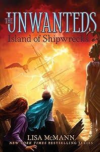 Island of Shipwrecks (The Unwanteds, #5)