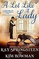 A Lot Like A Lady (Lady, #1)